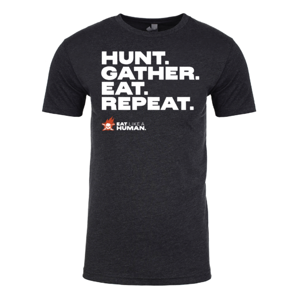 Hunt Gather Eat Repeat tshirt in Charcoal Gray