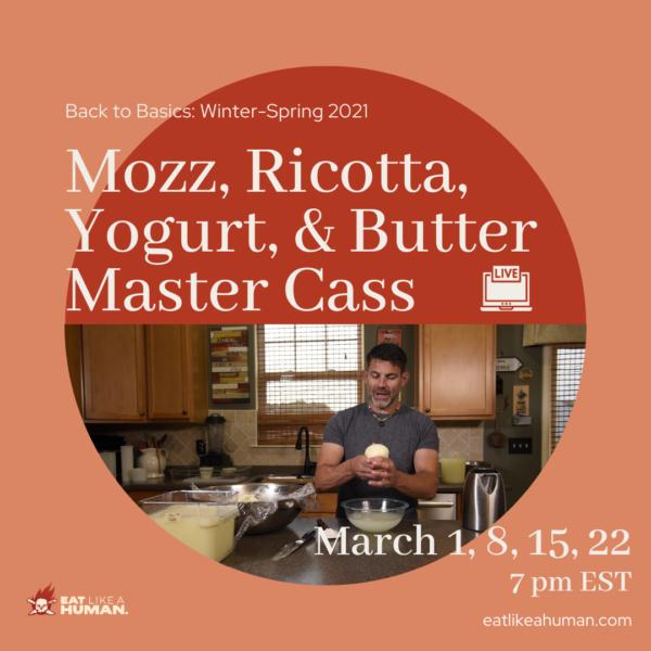 Mozz, Ricotta, Yogurt & Butter Master Class