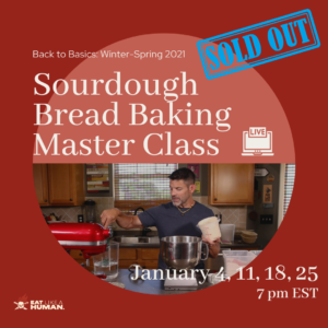 Sourdough Back-to-Basics Class is Sold out