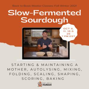 Slow Fermented Sourdough Class
